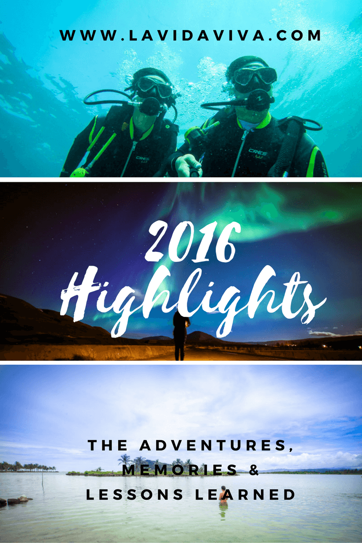 2016 Highlights-The Adventures, Memories & Lessons Learned