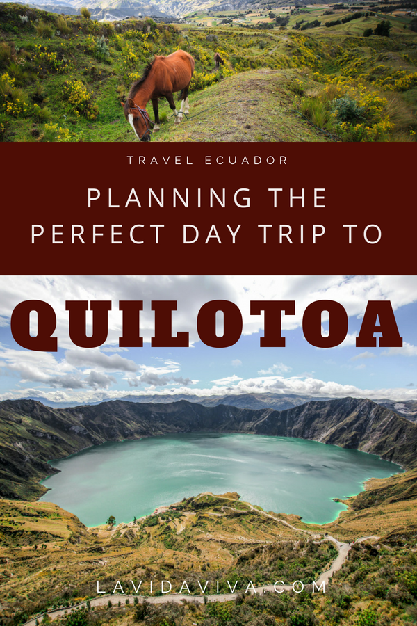 Plan the perfect Quilota day trip with everything you need to know about day hikes, how to get there by public transport, costs, what to bring and where to stay. #Ecuador