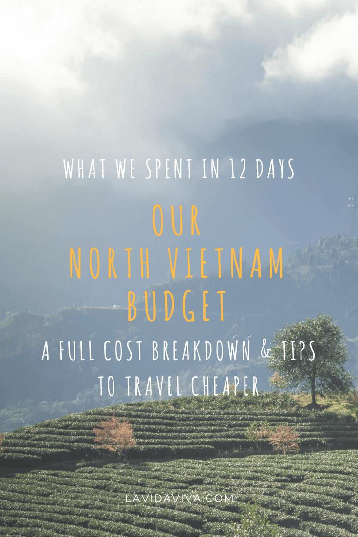 Our North Vietnam Budget for 12 days including a full cost breakdown of what we spent and tips for keeping travel costs down.