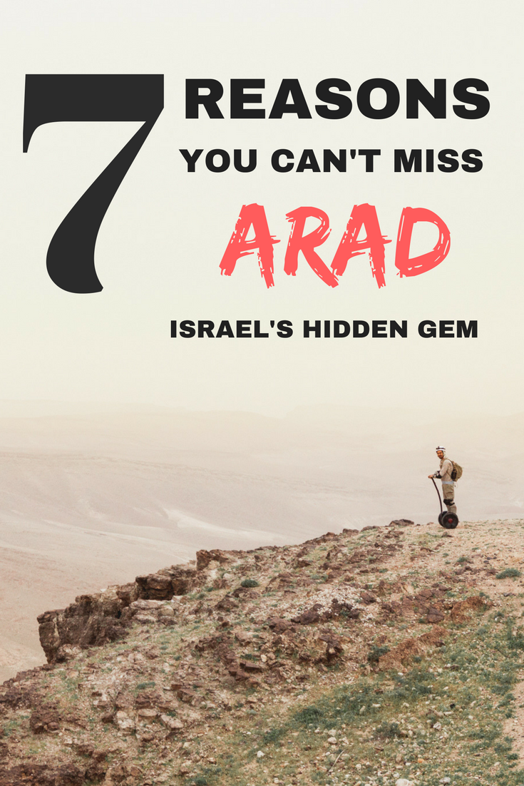 Arad is a desert town in southern Israel that is usually skipped over by travellers. It's convenient location places it in prime position for exploring and adventuring and is a spot that cannot be missed if you're in Israel.